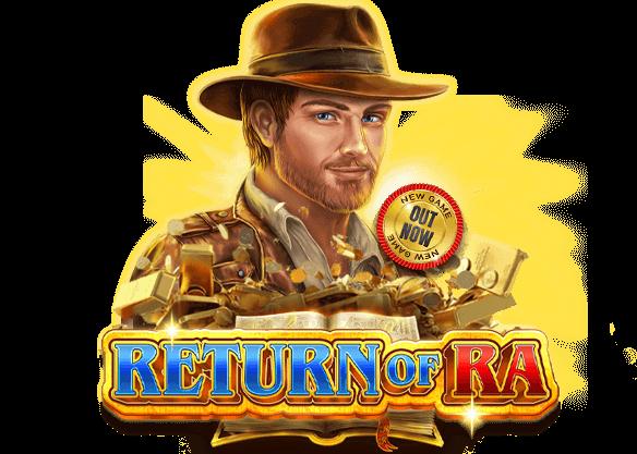 New Slot: Return of Ra